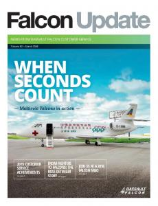 WHEN SECONDS COUNT. Multirole Falcons in action. FROM FIGHTERS TO FALCONS: THE ROSS DETWILER STORY see page 9