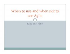 When to use and when not to use Agile