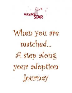When you are matched A step along your adoption journey