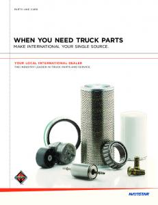 WHEN YOU NEED TRUCK PARTS