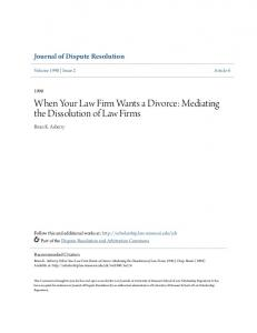 When Your Law Firm Wants a Divorce: Mediating the Dissolution of Law Firms
