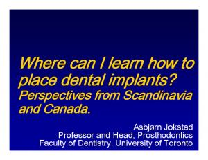 Where can I learn how to place dental implants?