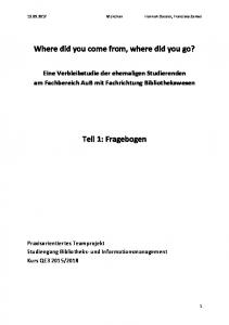 Where did you come from, where did you go? Teil 1: Fragebogen