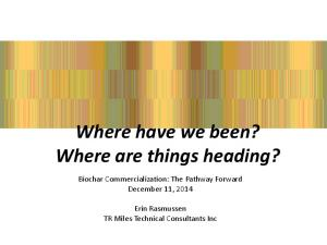 Where have we been? Where are things heading?