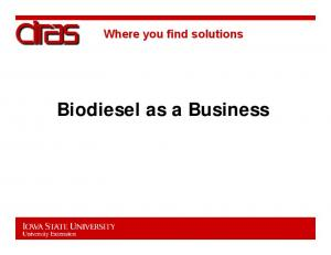 Where you find solutions. Biodiesel as a Business