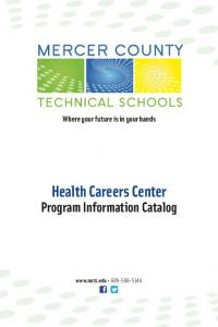 Where your future is in your hands. Health Careers Center. Program Information Catalog