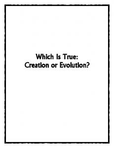 Which Is True: Creation or Evolution?