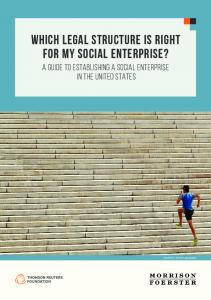 WHICH LEGAL STRUCTURE IS RIGHT FOR MY SOCIAL ENTERPRISE?