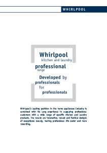 Whirlpool. kitchen and laundry. professional. Developed by professionals for professionals