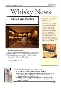 Whisky News. Zahlen und Namen. ! Euer Whisky Follower Club. Whisky Fact #5 Die Fassreifung!