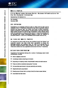 WHITE PAPER Citrix MetaFrame Access Suite: Access Infrastructure for the On Demand Enterprise