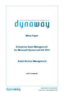 White Paper. Enterprise Asset Management for Microsoft Dynamics AX Asset Service Management