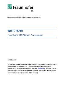 WHITE PAPER Fraunhofer DCPServer Professional