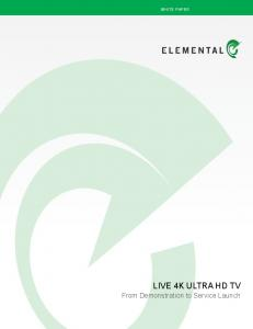 WHITE PAPER LIVE 4K ULTRA HD TV