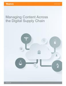 WHITE PAPER. Managing Content Across the Digital Supply Chain
