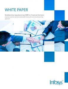 white paper Relationship-based pricing (RBP) in Financial Services Improve customer retention and market share with an innovative pricing approach