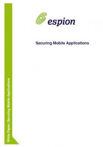 White Paper: Securing Mobile Applications. Securing Mobile Applications