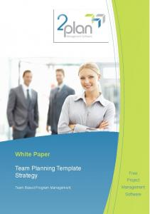 White Paper. Team Planning Template Strategy. Free Project Management Software. Team Based Program Management