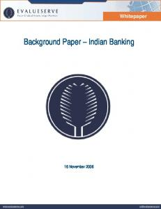 Whitepaper. Background Paper Indian Banking