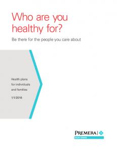 Who are you healthy for?