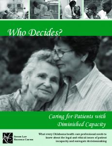 Who Decides? Caring for Patients with Diminished Capacity