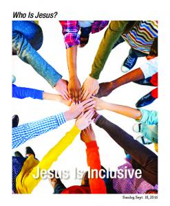 Who Is Jesus? Jesus Is Inclusive