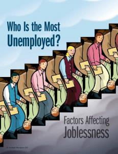 Who Is the Most Unemployed?