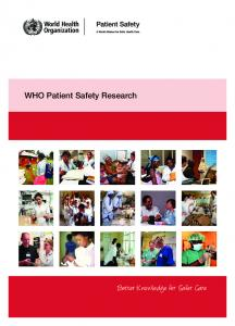 WHO Patient Safety Research. Better Knowledge for Safer Care