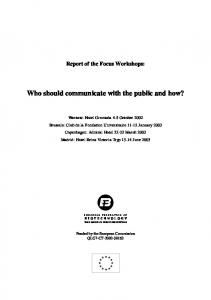 Who should communicate with the public and how?