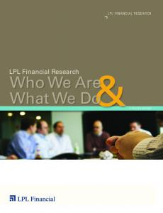 Who We Are What We Do&A TRUSTED PARTNER
