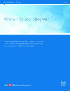 Who will be your caregiver?