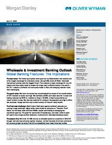 Wholesale & Investment Banking Outlook Global Banking Fractures: The Implications