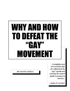 WHY AND HOW TO DEFEAT THE GAY MOVEMENT