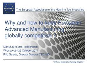 Why and how to keep European Advanced Manufacturing globally competitive?