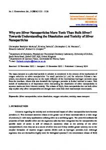 Why are Silver Nanoparticles More Toxic Than Bulk Silver? Towards Understanding the Dissolution and Toxicity of Silver Nanoparticles