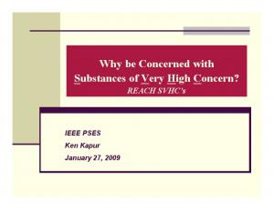 Why be Concerned with Substances of Very High Concern?