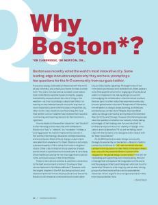 Why Boston*? *or Cambridge, or Newton, or