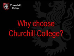 Why choose Churchill College?