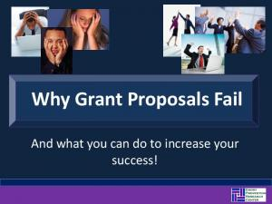 Why Grant Proposals Fail. And what you can do to increase your success!