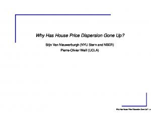 Why Has House Price Dispersion Gone Up?