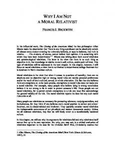 WHY IAM NOT A MORAL RELATIVIST FRANCIS J. BECKWITH