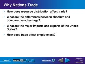 Why Nations Trade. Chapter 17 Section Main Menu