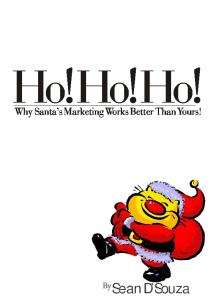 Why Santa s Marketing Works Better Than Yours!