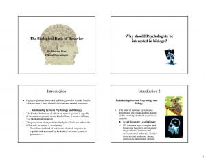 Why should Psychologists be interested in biology? The Biological Basis of Behavior. Introduction 2. Introduction