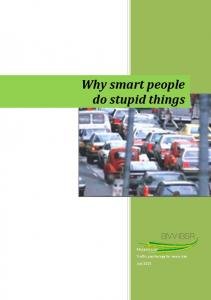 Why smart people do stupid things