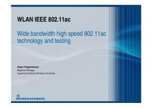 Wide bandwidth high speed ac technology and testing