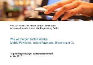 Wie wir morgen zahlen werden: Mobile Payments, Instant Payments, Bitcoins und Co