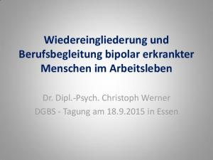 Wiedereingliederung und Berufsbegleitung bipolar erkrankter Menschen im Arbeitsleben