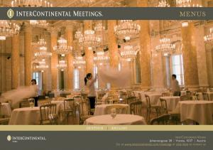 WIEN. InterContinental Vienna Johannesgasse 28 Vienna, 1037 Austria Go to  or click here to contact us