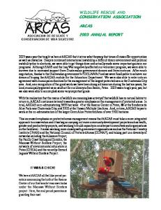 WILDLIFE RESCUE AND CONSERVATION ASSOCIATION ARCAS 2003 ANNUAL REPORT